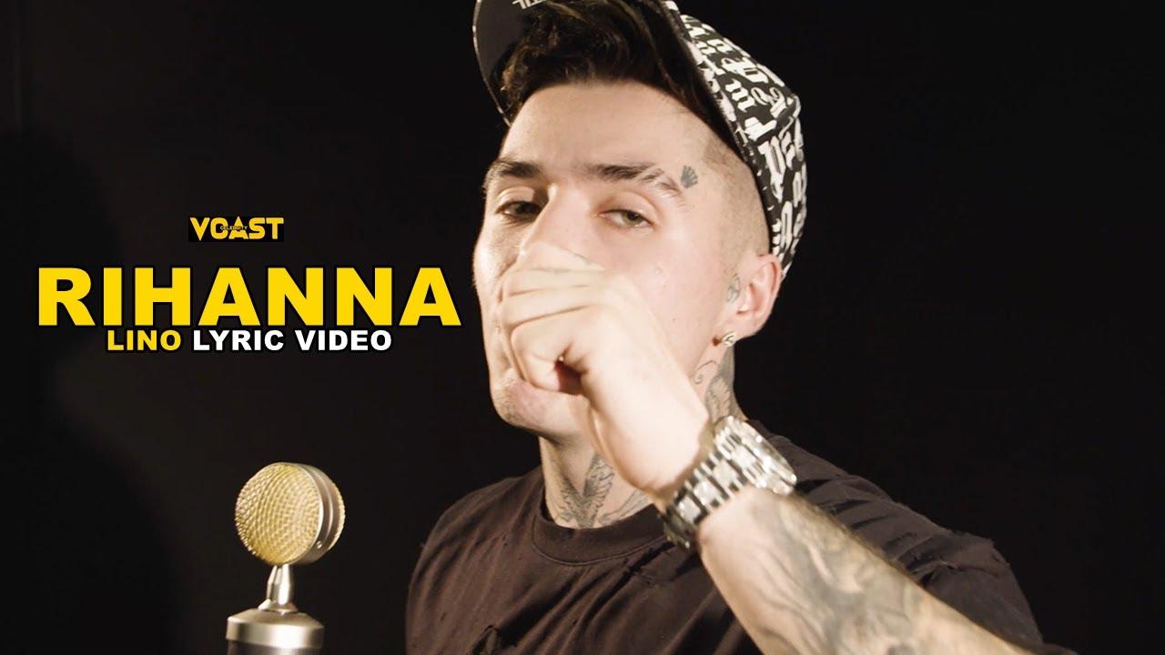 "Download LINO - ""RIHANNA""   OFFICIAL VIDEO & LYRIC"