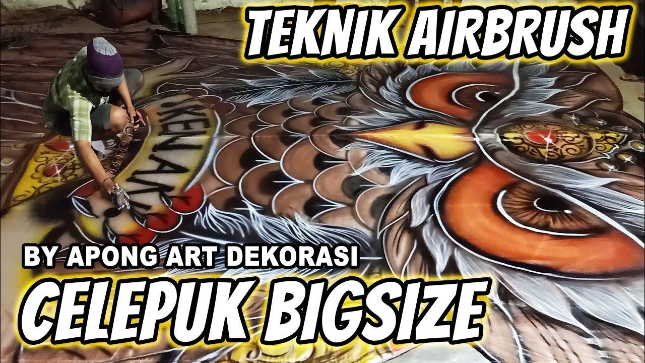 TEKNIK AIRBRUSH CELEPUK BIGSIZE - By Apong Art Dekorasi