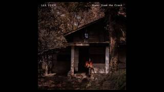 Ian Penn - Water from the Creek (Full Album Stream)