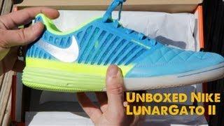 Nike LunarGato II Unboxed  STRskillSchool