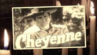 THE SONS OF THE PIONEERS  'CHEYENNE' 1957 (a Clint Walker tribute)