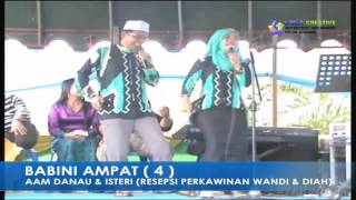 Download Video BABINI 4.. Aam Danau & Isteri (Resepsi Perkawinan Wandi & Diah) MP3 3GP MP4