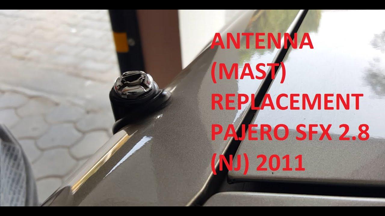 Power Antenna Mast Replacing In Mitsubishi Pajero Nj Sfx 2 8 2011 2003 Galant Fuse Box