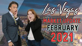 What's Going on with the Las Vegas Real Estate Market? Market Update - February 2021