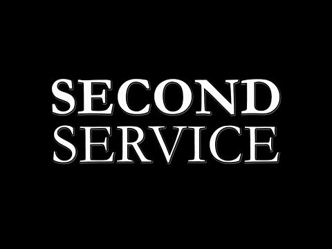 SECOND SERVICE - Feature Film