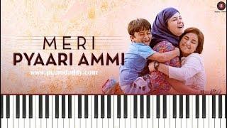 Meri Pyaari Ammi (Secret Superstar) Piano Lesson ~ Piano Daddy