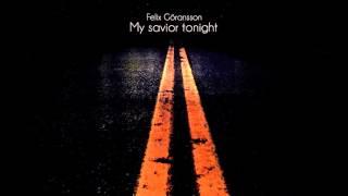 Felix Göransson - My Savior Tonight (Official Audio)
