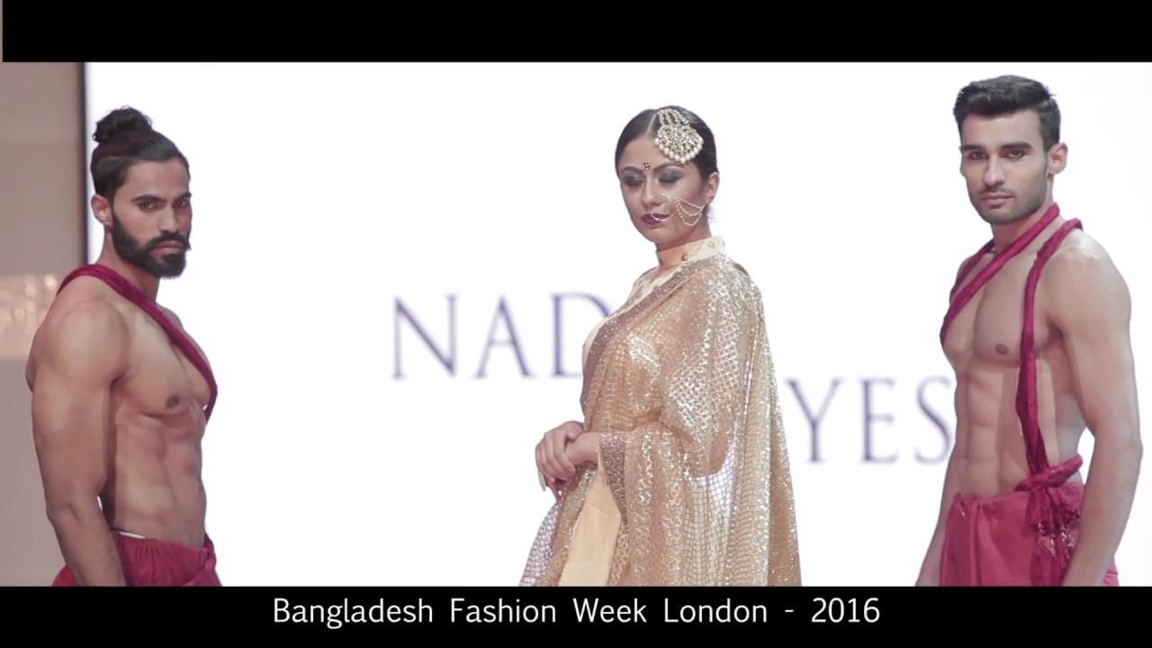 Bangladesh Fashion Week London 2016 Nadiaaysha Youtube