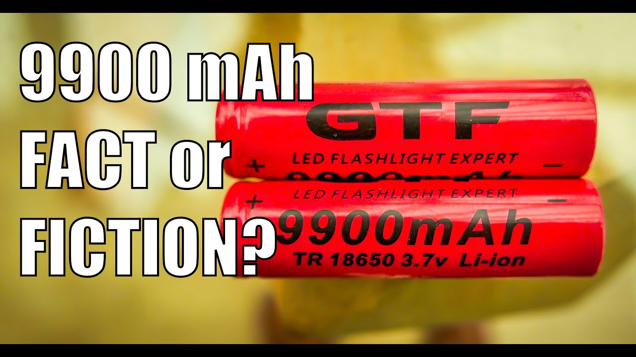 9900mah 18650 Gtf Li Ion Battery Fact Or Fiction 4k