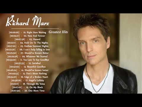 Richard Marx Greatest Hits Collection - The Best Of Richard Marx Album | HD/HQ