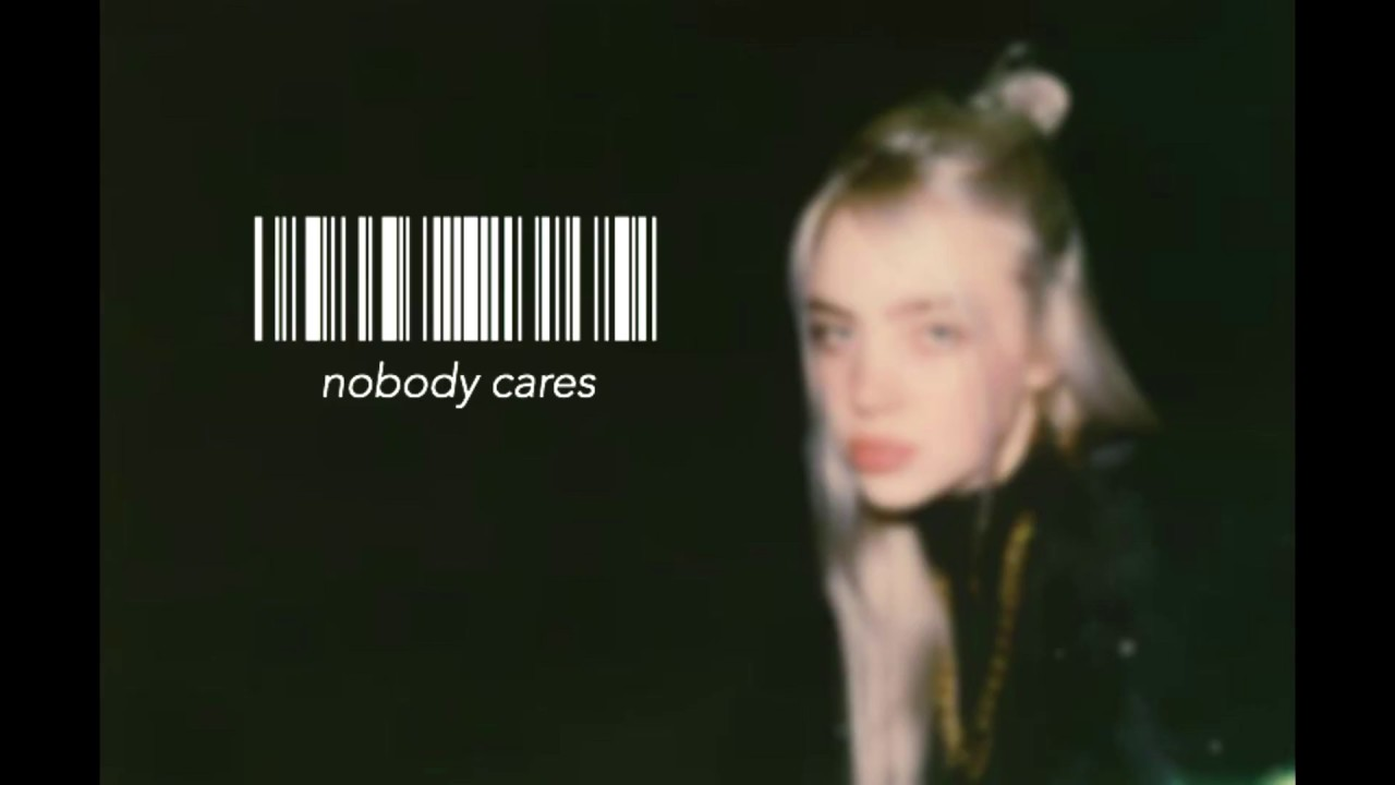 nobody cares acoustic album by Billie Eilish