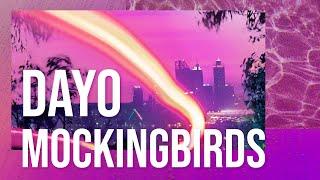 Dayo - Mockingbirds feat. Ruuth (Remix by VIZE)