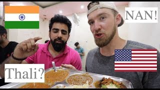 American Tries Indian Food in New Delhi! (Thali + Nan)