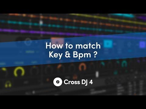 Key & Bpm match⎜Cross DJ 4 Lessons