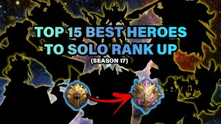 Top 15 Best Heroes To Solo Rank Up | Mobile Legends: Bang Bang