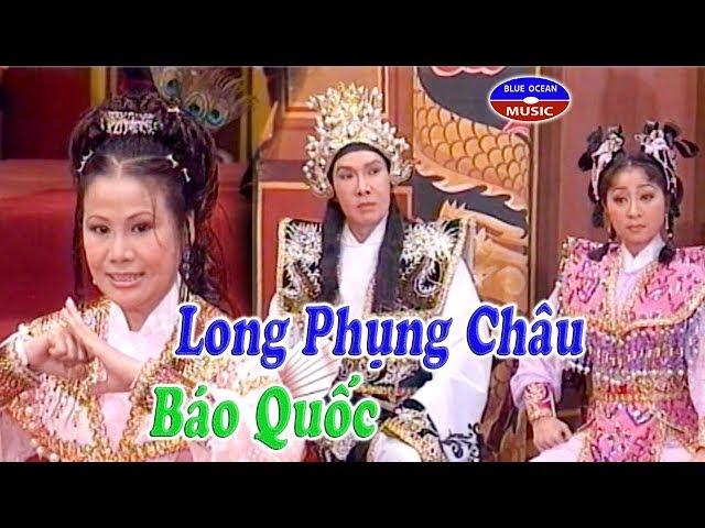 Cai Luong Long Phung Chau Bao Quoc