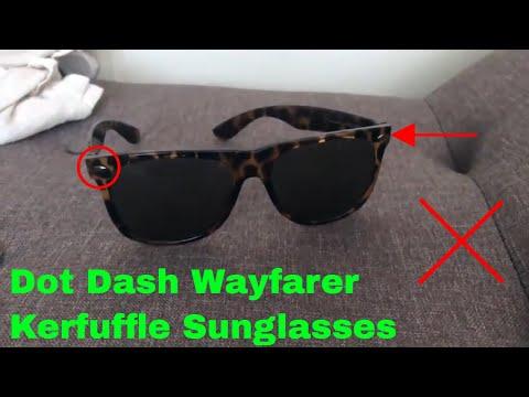 ✅  How To Use Dot Dash Wayfarer Kerfuffle Sunglasses Review