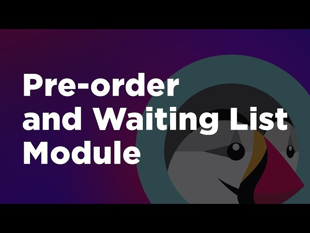 Pre-order and Waiting List Module for Prestashop 1.7