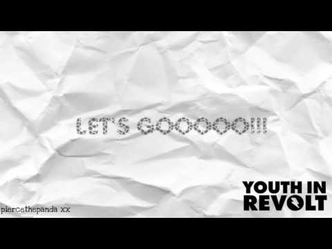 Youth in Revolt - There For You (Lyrics)