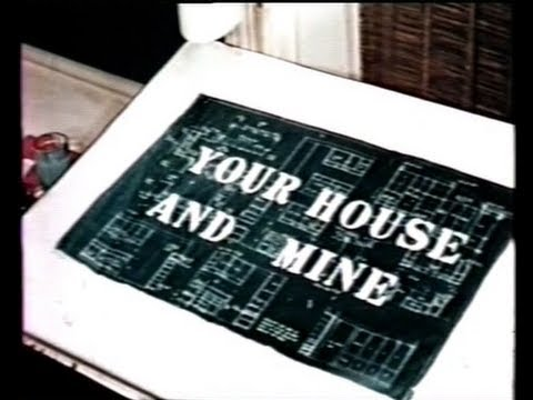 """1958 - """"Your House and Mine"""""""