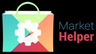 How to make Your device compatible  market helper( ROOTED DEVICES ONLY)