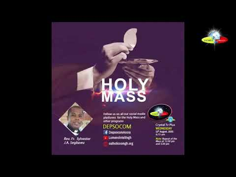 19TH WEEK IN ORDINARY TIME HOLY MASS WITH REV.FR. SYLVESTER