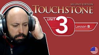 Cambridge Touchstone English Course - Book 1 - Unit 3B