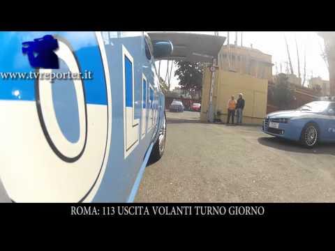 ROMA: USCITA VOLANTI 113 TURNO GIORNO