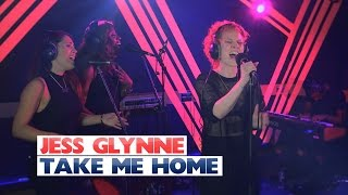 Jess Glynne - 'Take Me Home' (Capital Session)
