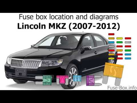 Fuse box location and diagrams Lincoln MKZ (2007-2012) - YouTube