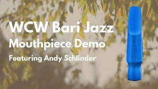 Bari Sax Jazz Mouthpiece Demo | Windy City Woodwinds