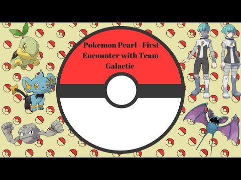 Pokémon Pearl - First Encounter with Team Galactic