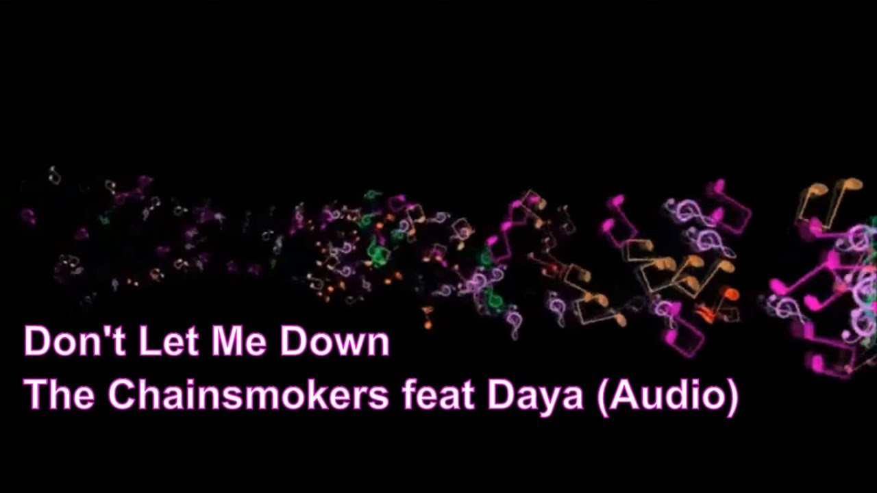 Download Don't Let Me Down The Chainsmokers feat  Daya (Audio)