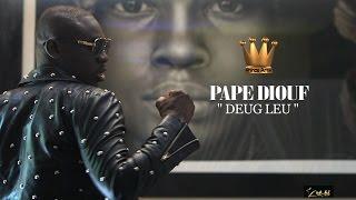 Pape Diouf * Deug Leu * Real Papis Niang Art Bi