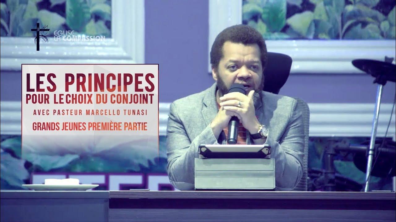 LES PRINCIPES POUR LE CHOIX DU CONJOINT AVEC PASTEUR MARCELLO TUNASI   GRANDS JEUNES PREMIERE PARTIE #1