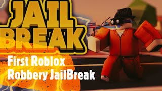 First Roblox Robbery JAILBREAK!