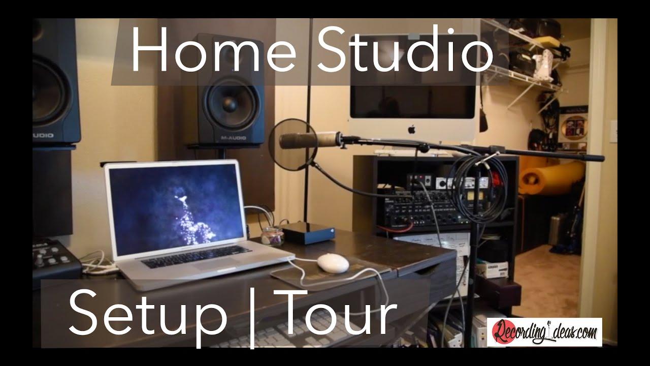 Recording Ideas Home Studio Setup Video Tour Youtube