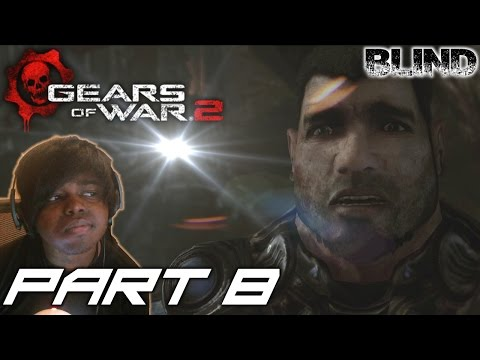FINDING MARIA | Gears Of War 2 Walkthrough / Gameplay [BLIND]  ( Xbox One/ Xbox 360) - Part 8
