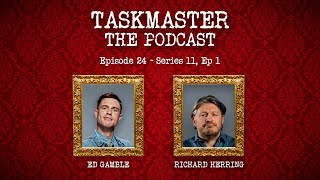 Taskmaster: The Podcast - Discussing Series 11, Episode 1 | Feat. Richard Herring