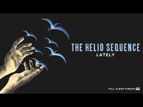 The Helio Sequence - Lately Mp3