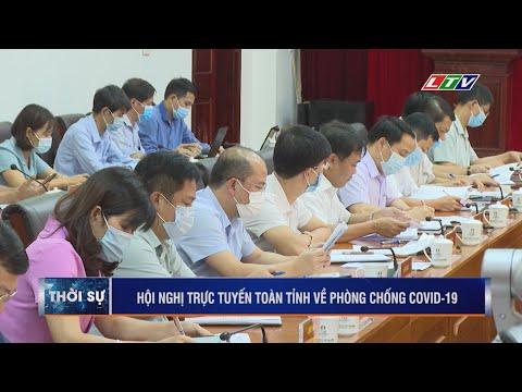 ☞Thời sự Lai Châu | Hội nghị trực tuyến thực hiện phòng chống covid 19