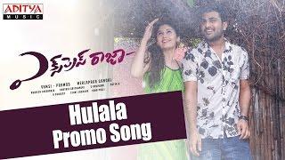 Hulala Promo Song || Express Raja  || Sharwanand ||  Surabhi || Merlapaka Gandhi