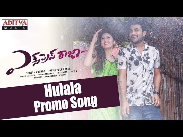 Hulala Promo Song Express Raja S