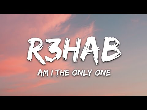 R3hab Astrid S Hrvy - Am I The Only One