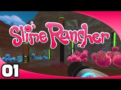 Slime Rancher - Ep. 1: This is a Thing! | Slime Science Update Let's Play