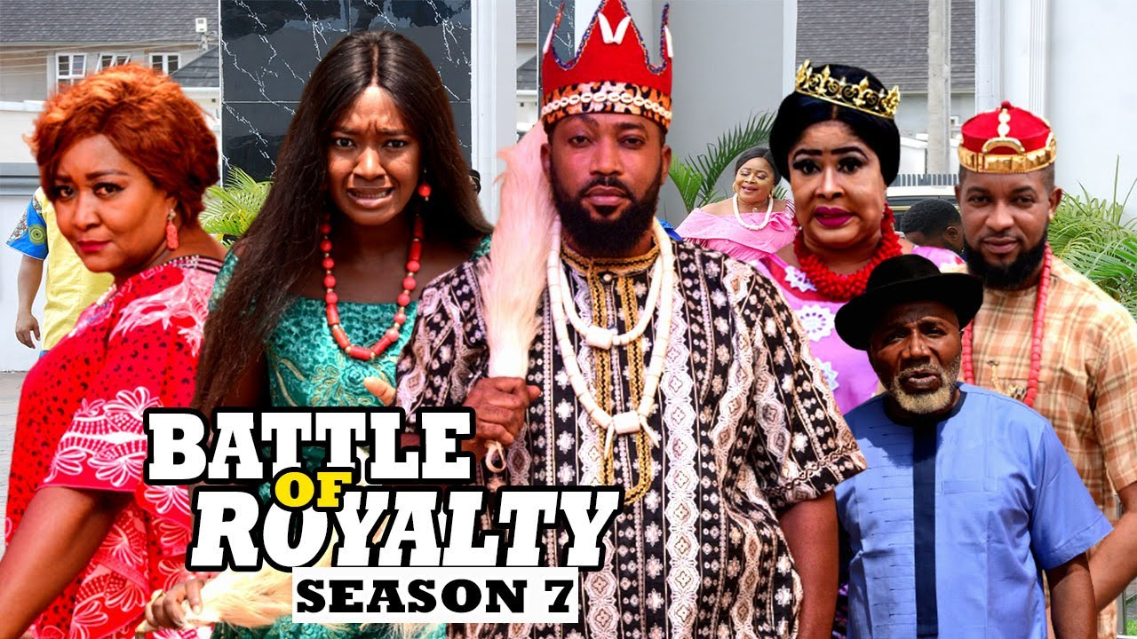 Download BATTLE OF ROYALTY (SEASON 7) {NEW MOVIE} - 2021 LATEST NIGERIAN NOLLYWOOD MOVIES