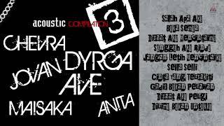 Ave   Chevra   Dyrga   Jovan - Full Album Acoustic Vol.3