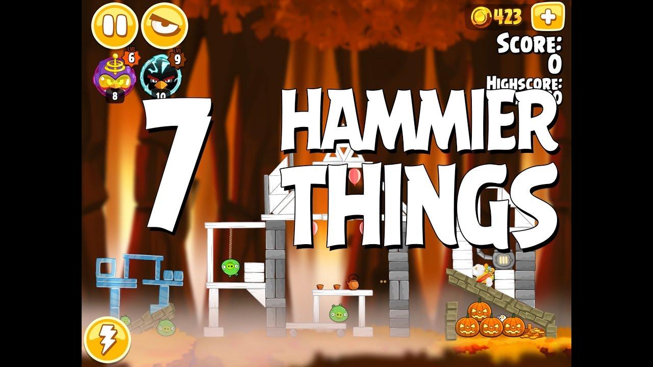 Angry Birds Hammier Things angry birds seasons hammier things level 1-7 walkthrough 3 star