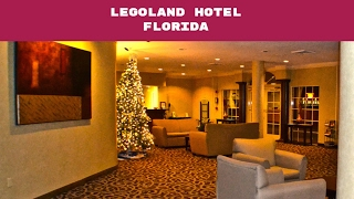 Park View Hotel Winter Haven, Florida - Legoland Florida Hotel - Review