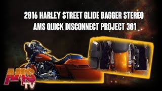 2016 Harley Street Glide Bagger Stereo AMS Quick Disconnect  Project 301